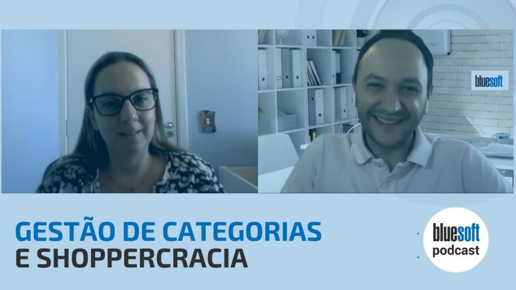 Gestão de Categorias e Shoppercracia | Bluesoft Podcast #T3E4
