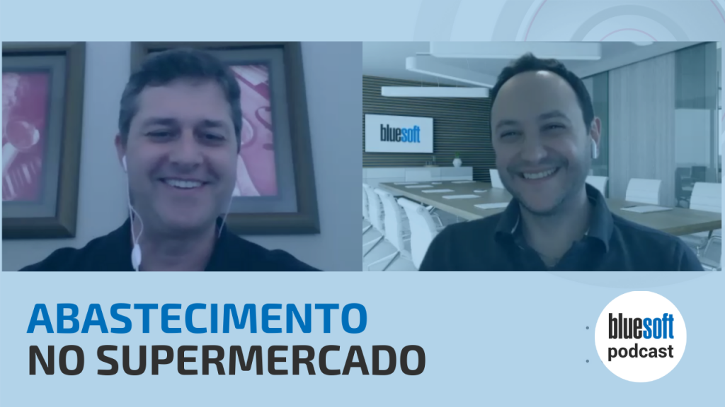 Abastecimento no Supermercado | Bluesoft Podcast