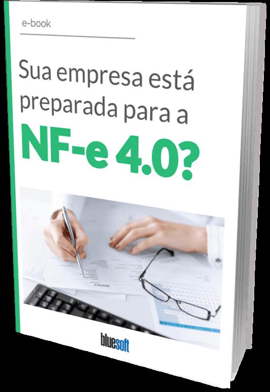 Sua empresa está preparada para a NF-e 4.0?
