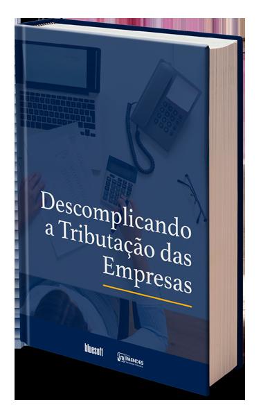 E-book: Descomplicando a Tributação das Empresas