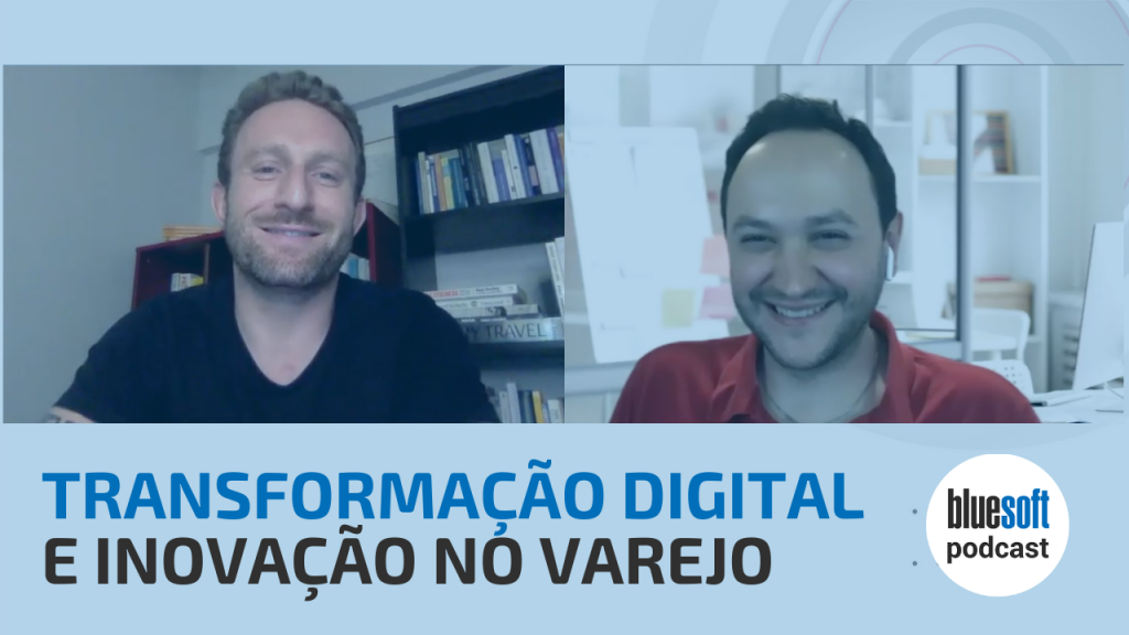 Transformação Digital | Bluesoft Podcast