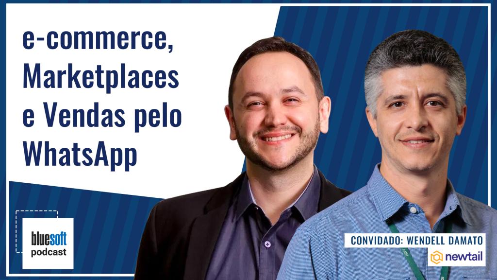 e-commerce, Marketplaces e Vendas pelo WhatsApp